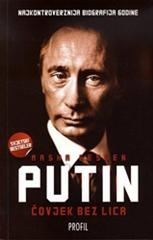 Čovjek bez lica : nevjerovatni uspon Vladimira Putina