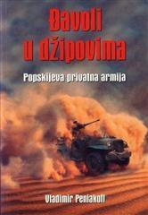 Đavoli u džipovima - Popskijeva privatna armija