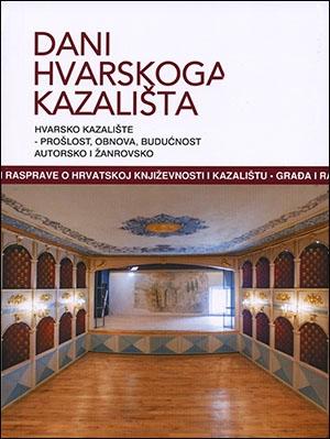 Hvarsko kazalište - prošlost, obnova, budućnost. : Autorsko i žanrovsko