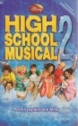 High School Musical 2 : roman za mlade, prema filmu High School Musical 2