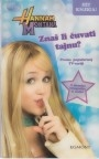 Hannah Montana : Znaš li čuvati tajnu?