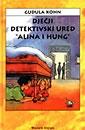 Dječji detektivski ured Alina i Hung