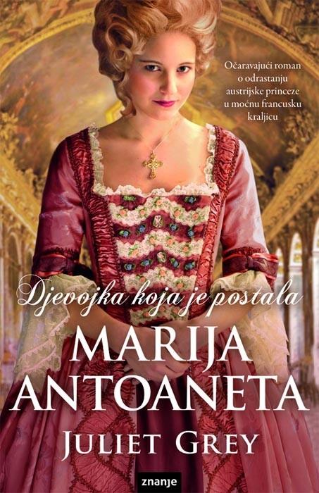 Djevojka koja je postala Marija Antoaneta