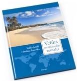 Velika enciklopedija zemalja 6 - Veliki Antili i Srednja Amerika