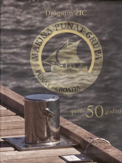 Marina Punat Grupa : prvih 50 godina