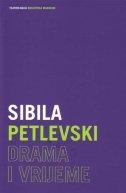 Drama i vrijeme : znanstveni ogledi i kazališne kritike
