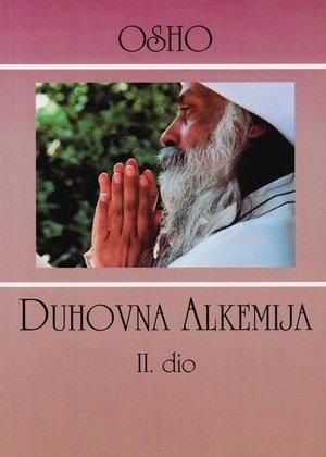 Duhovna alkemija : trideset šest predavanja o Atma Puđa Upanišadi (dio 2)