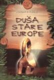 Duša stare Europe