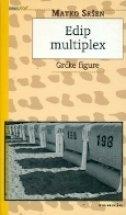 Edip multiplex