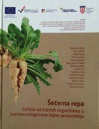 Šećerna repa : zaštita od štetnih organizama u sustavu integrirane biljne proizvodnje