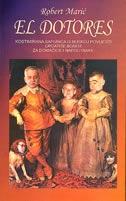 El dotores : kostimirana sapunica o bliskoj povijesti Croatite Bonite za domaćice i napolitanke