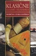 Enciklopedija klasične glazbe i glazbala: Neobična i stara glazbala