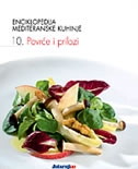 Enciklopedija mediteranske kuhinje 10: Povrće i prilozi