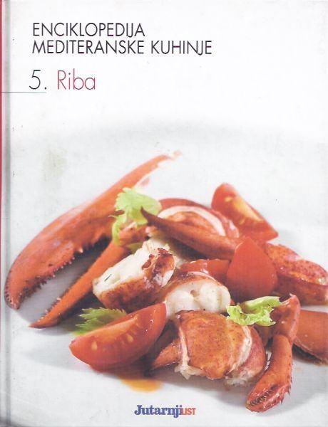 Enciklopedija mediteranske kuhinje 5: Riba