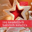 120 neodoljivih božićnih kolačića