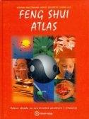 Feng shui atlas : zakon sklada za sve životne prostore i situacije