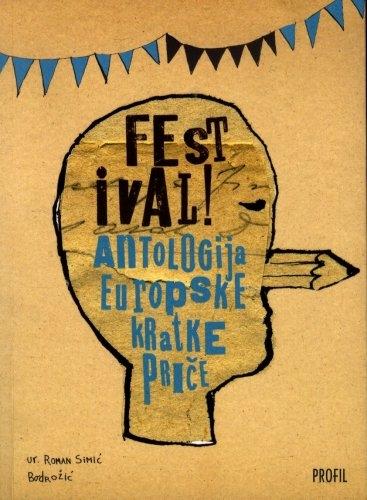 FESTIVAL! : antologija europske kratke priče
