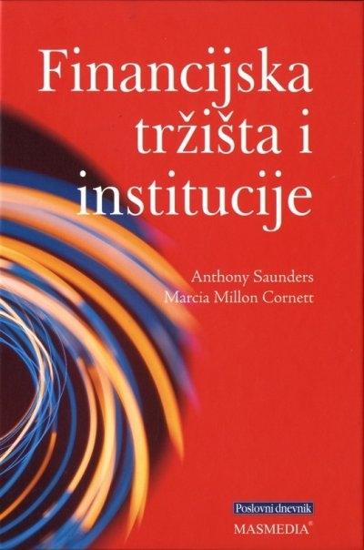 Financijska tržišta i institucije : moderno viđenje