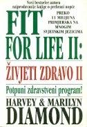 Fit for life = Živjeti zdravo 2