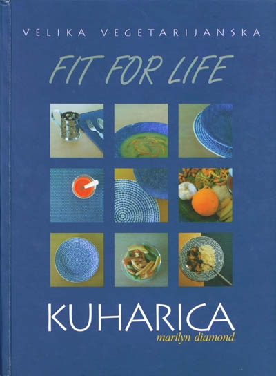 Velika vegetarijanska Fit for life kuharica
