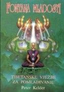 Fontana mladosti - tibetanske vježbe za pomlađivanje