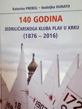 140 godina Jedriličarskog kluba Plav u Krku (1876-2016)