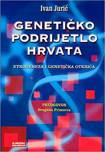 Genetičko podrijetlo Hrvata : etnogeneza i genetičko otkriće
