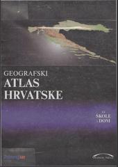 Geografski atlas Hrvatske za škole i dom
