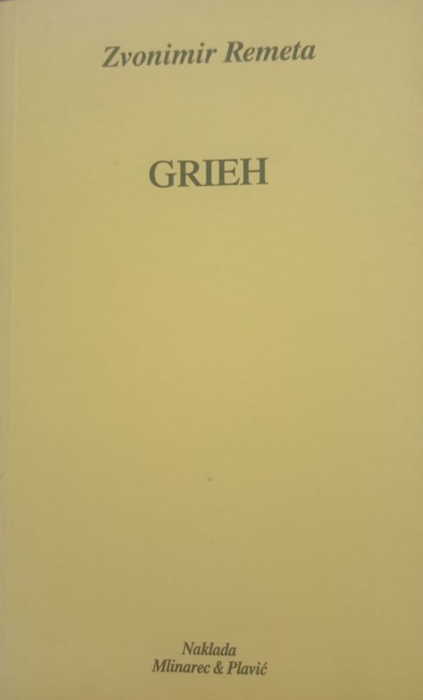 Grieh : roman iz naših dana