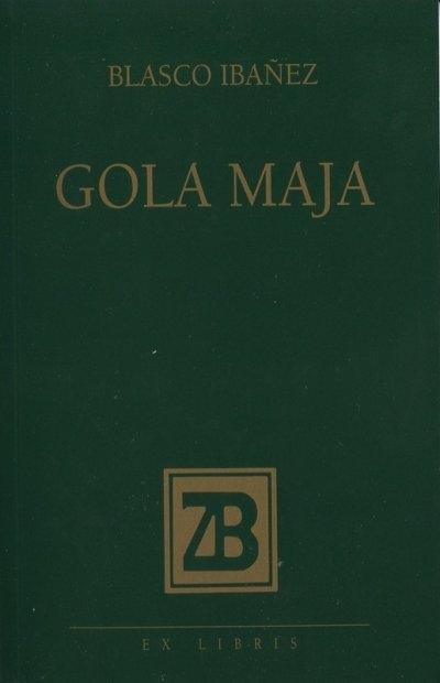 Gola Maja : roman iz umjetničkog života