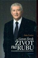 Goran Štrok - život na rubu : od automobilističkog šampiona do svjetskog biznismena