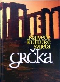 Najveće kulture svijeta - Grčka
