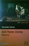 Grof Monte Christo (dio prvi)