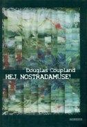 Hej, Nostradamuse!