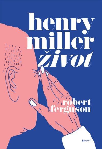 Henry Miller : život
