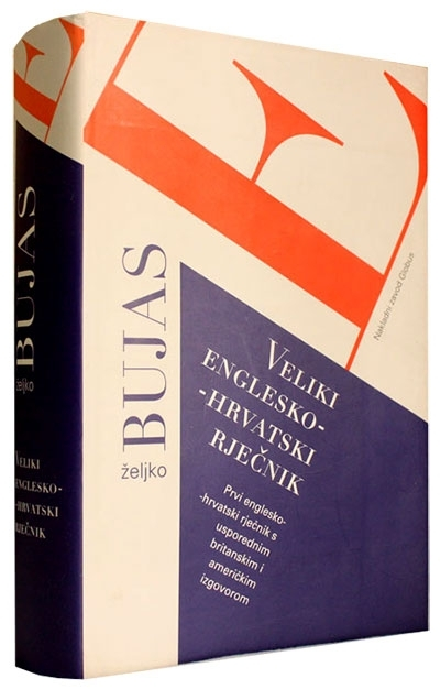 Veliki englesko - hrvatski rječnik = English - Croatian dictionary