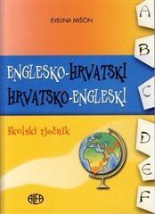 Rječnik školski englesko-hrvatski / hrvatsko-engleski