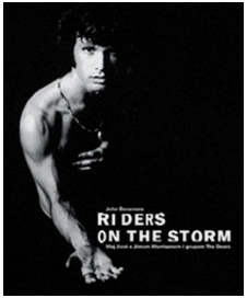 Riders on the storm : moj život s Jimom Morrisonom i grupom The Doors
