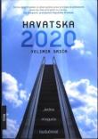 Hrvatska 2020. : jedna moguća budućnost
