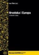 Hrvatska i Europa : strahovi i nade