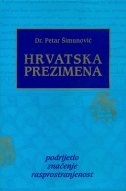 Hrvatska prezimena : podrijetlo, značenje, rasprostranjenost