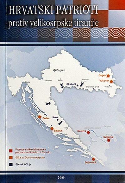 Hrvatski patrioti : protiv velikosrpske tiranije