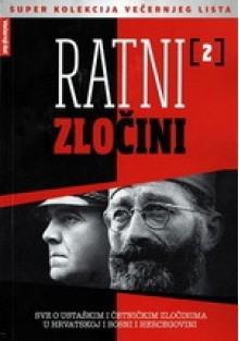 2 : Sve o ustaškim i četničkim zločinima u Hrvatskoj i Bosni i Hercegovini