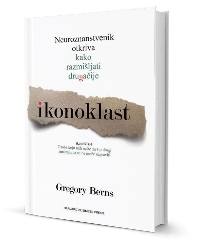 Ikonoklast - neuroznanstvenik otkriva kako razmišljati drugačije
