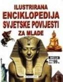 Ilustrirana enciklopedija svjetske povijesti za mlade