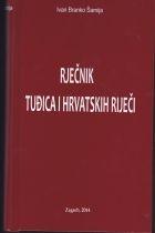 Rječnik tuđica i hrvatskih riječi