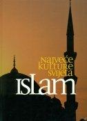 Najveće kulture svijeta - Islam