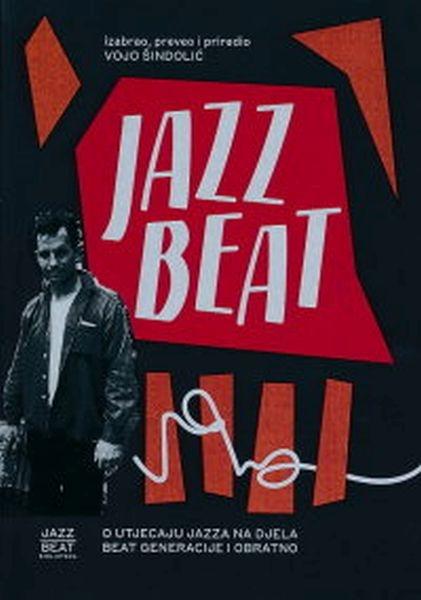 Jazz Beat : o utjecaju jazza na djela Beat generacije i obratno
