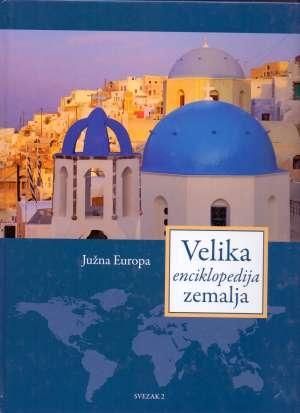 Velika enciklopedija zemalja 2 - Južna Europa