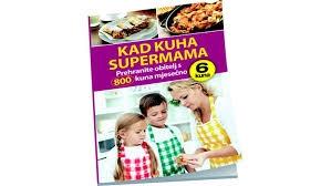 Kad kuha supermama : prehranite obitelj s 800 kuna mjesečno